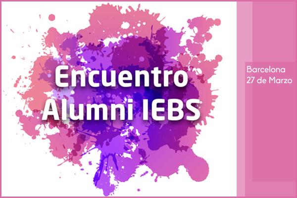 Encuentro Alumni IEBS en Barcelona para emprendedores y alumnos