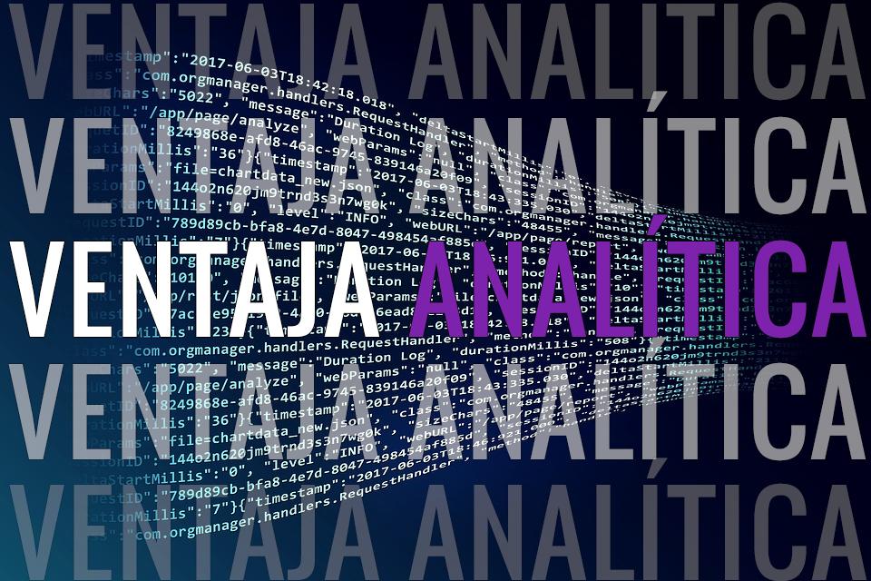 La Ventaja Analítica sustituirá la Ventaja Competitiva