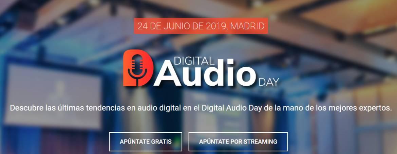 Nuevos modelos de negocio en audio digital con el Digital Audio Day