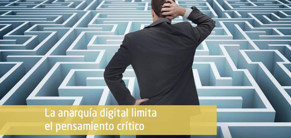 La anarquía digital limita el pensamiento crítico